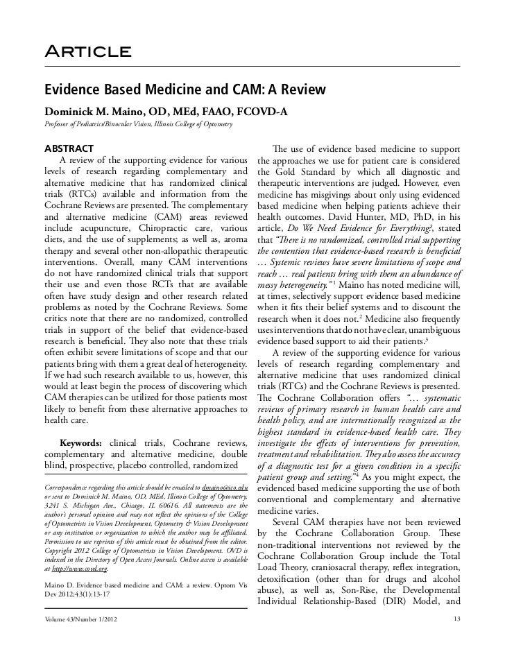 Evidence Based Medicine and CAM: A Review