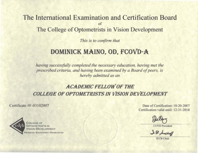 Certificate of Fellowship in the College of Optometrists in Vision Development