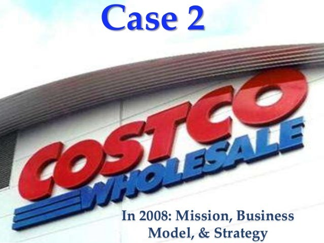 costco wholesale in 2012 essay Costco case analysis 1 william shonk, danny anders, brytnie miller miñiel april 2016 danny anders brytnie miller miñiel william shonk team 1 - costco wholesale corporation case analysis costco wholesale corporation is an american membership only warehouse club that provides a wide selection of merchandise.