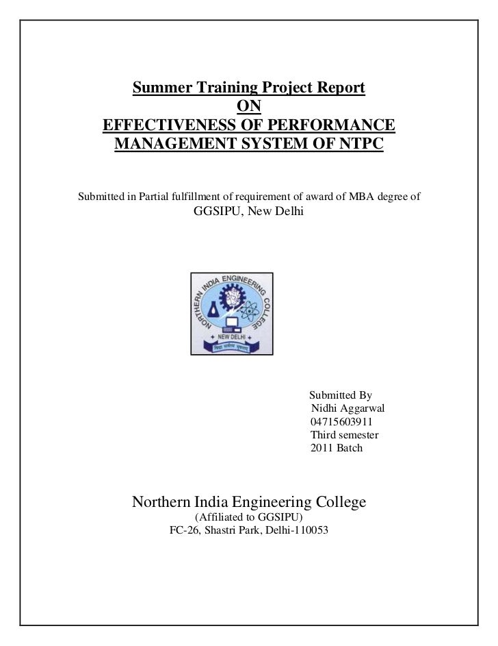 Summer Training Project Report                    ON     EFFECTIVENESS OF PERFORMANCE      MANAGEMENT SYSTEM OF NTPCSubmit...