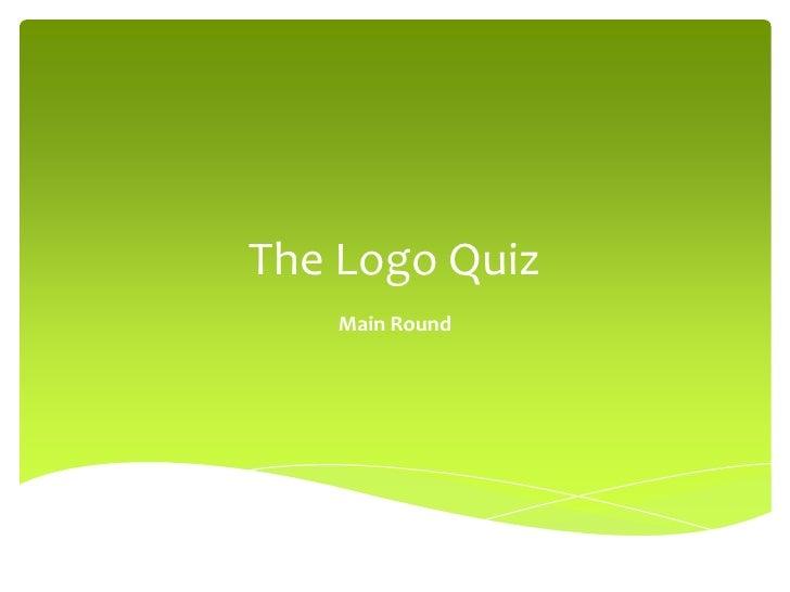The Logo Quiz<br />Main Round<br />