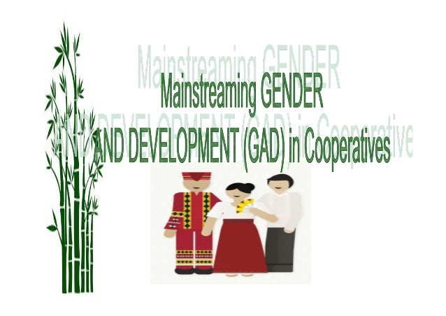 Mainstreaming Gender and Development (GAD)  in Cooperatives