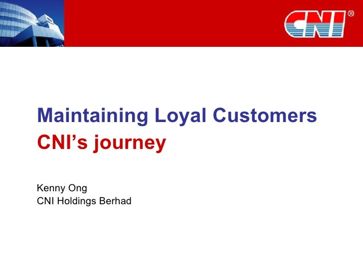 Maintaining Loyal Customers and Customer Service Strategy