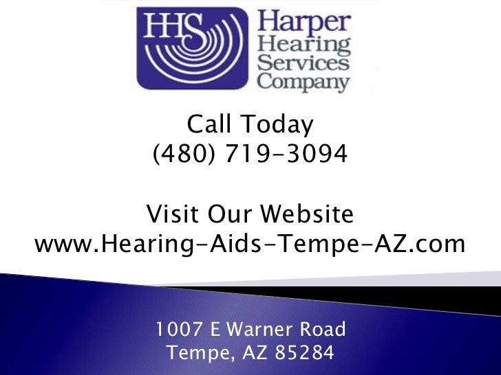 Call Today       (480) 719-3094       Visit Our Websitewww.Hearing-Aids-Tempe-AZ.com        1007 E Warner Road         Tem...