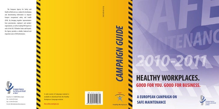 CAMPAIGN GUIDE                      2010-2011                  HEALTHY WORKPLACES.                  GOOD FOR YOU. GOOD FOR...