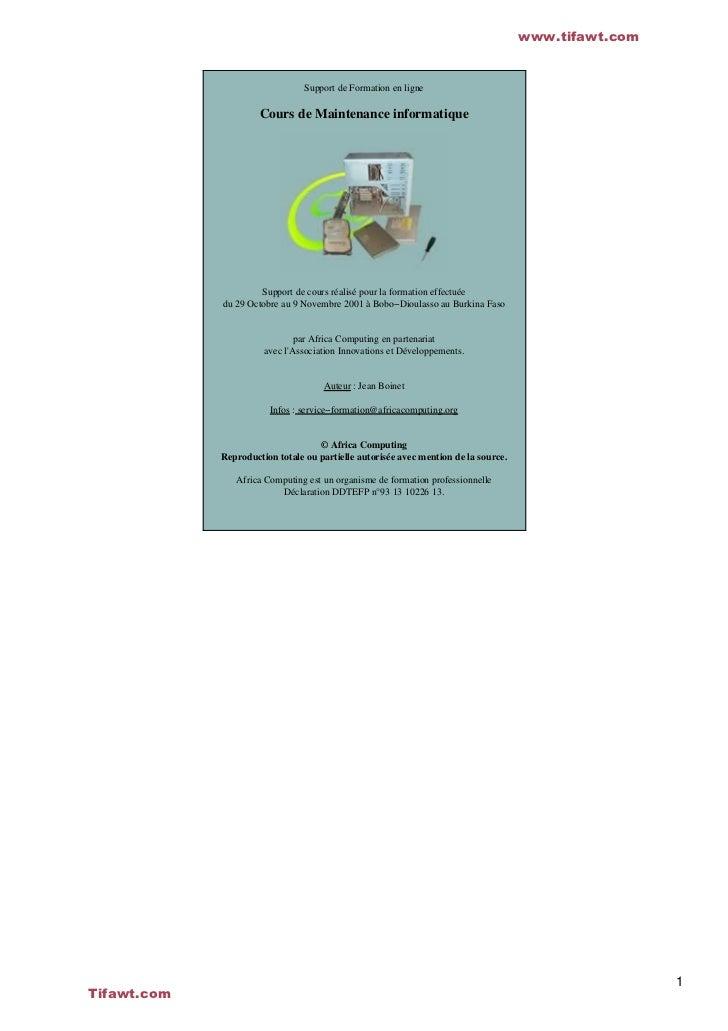www.tifawt.com                                 Support de Formation en ligne                      Cours de Maintenance inf...