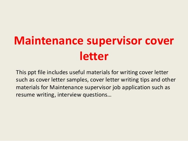 building maintenance supervisor cover letter