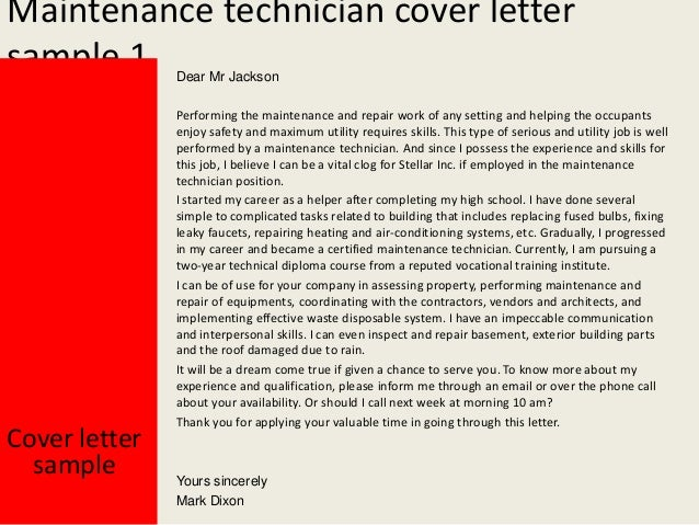 cover letter for maintenance technician Study our maintenance technician cover letter samples to learn the best way to write your own powerful cover letter.