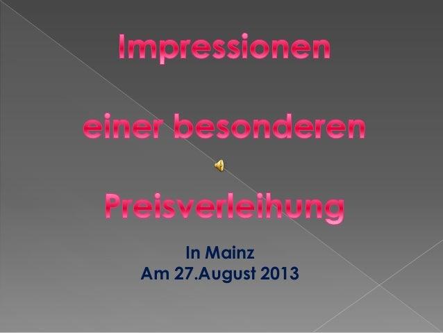 In Mainz Am 27.August 2013