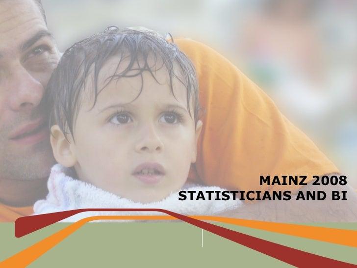 Pentaho Meeting 2008 - Statistics & BI