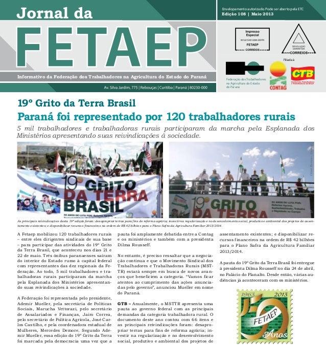 Informativo da Federação dos Trabalhadores na Agricultura do Estado do ParanáEdição 108 | Maio 2013Envelopamento autorizad...