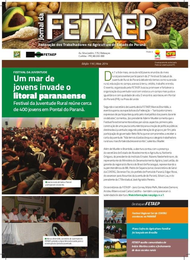Federação dos Trabalhadores na Agricultura do Estado do Paraná Filiada à: D e 7 a 9 de maio, cerca de 400 jovens oriundos ...