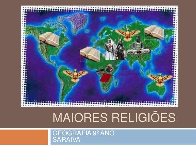 MAIORES RELIGIÕES GEOGRAFIA 9º ANO SARAIVA