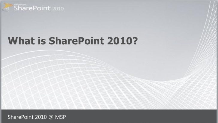 What is SharePoint 2010 by Mai Omar Desouki