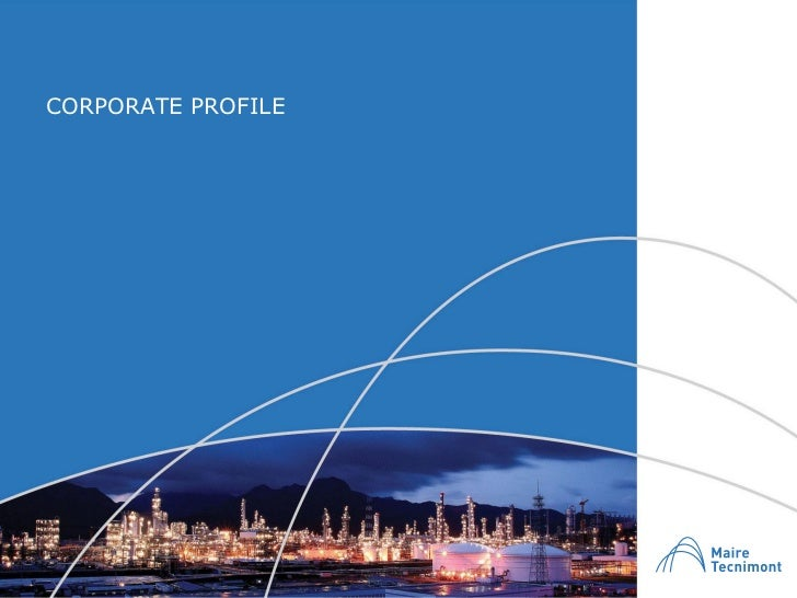 Maire Tecnimont Group Presentation 2010 Corporate Profile