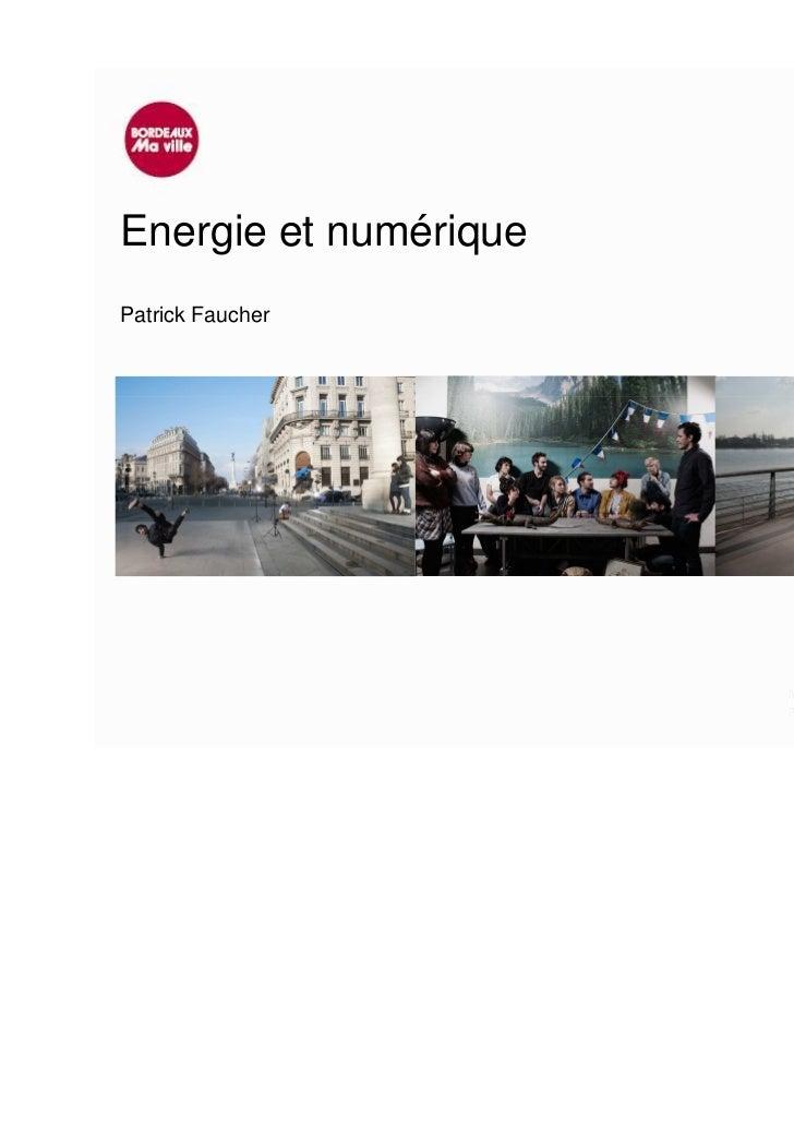Energie et numériquePatrick Faucher