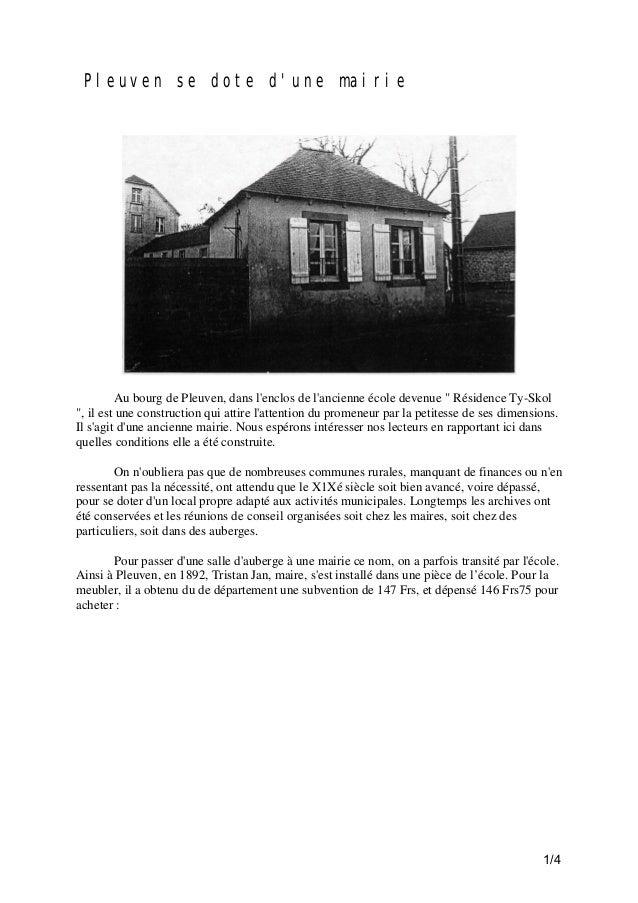 """Pleuven se dote d'une mairie  Au bourg de Pleuven, dans l'enclos de l'ancienne école devenue """" Résidence Ty-Skol """", il est..."""