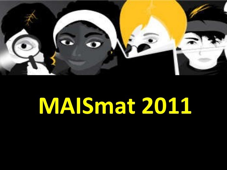 MAISmat 2011