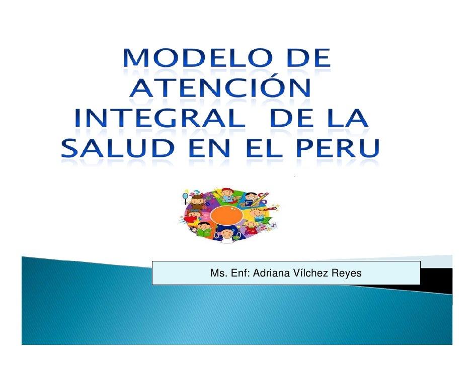 Ms. Enf: Adriana Vílchez Reyes