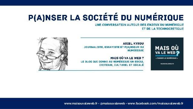 www.maisouvaleweb.fr - @maisouvaleweb - www.facebook.com/maisouvaleweb.fr