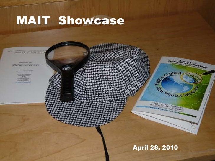 MAIT  Showcase<br />April 28, 2010<br />