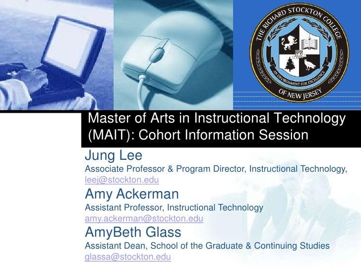 Master of Arts in Instructional Technology (MAIT): Cohort Information Session<br />Jung Lee <br />Associate Professor & Pr...