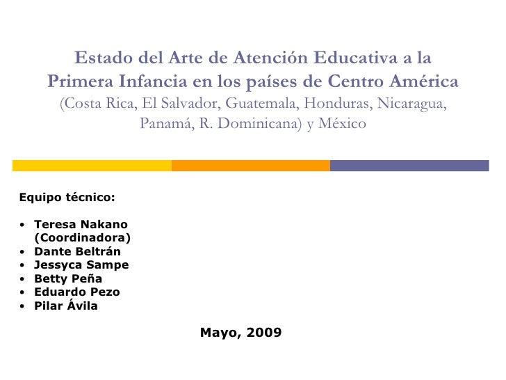 Estado del Arte de Atención Educativa a la     Primera Infancia en los países de Centro América       (Costa Rica, El Salv...