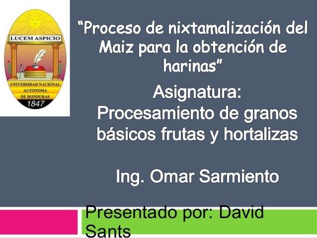 Presentado por: David Sants