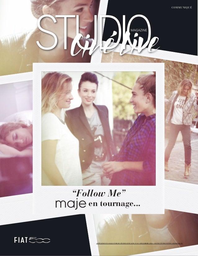 """C OMMUNIQUÉ""""Follow Me""""   en tournage...     SUPPLÉMENT COLLECTOR DE STUDIO CINÉ LIVE N°43 - DÉCEMBRE 2012 - NE PEUT ÊTRE V..."""