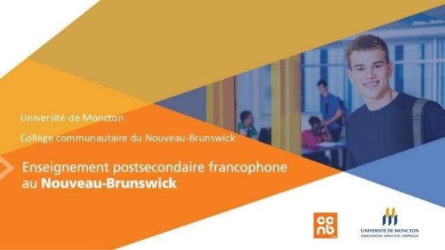Université de Moncton Collège communautaire du Nouveau-Brunswick