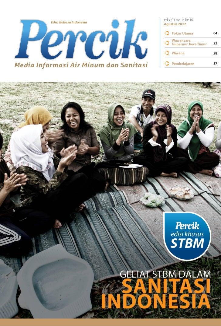 Sanitasi Total Berbasis Masyarakat (STBM). Edisi Khusus Majalah PERCIK Tahun 2012