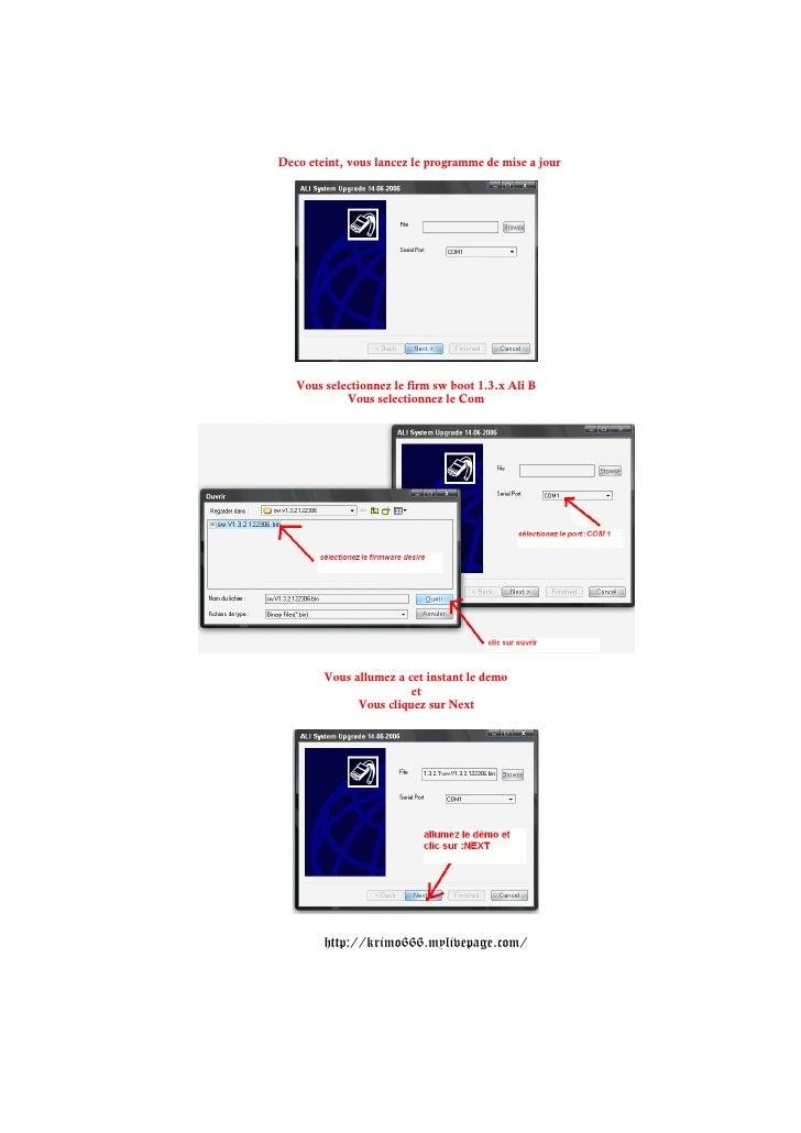 Deco eteint, vous lancez le programme de mise a jour   Vous selectionnez le firm sw boot 1.3.x Ali B            Vous selec...
