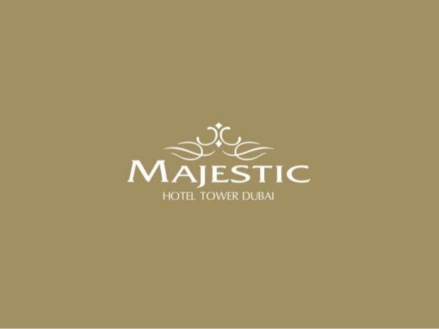 Majestic Hotel Tower Dubai
