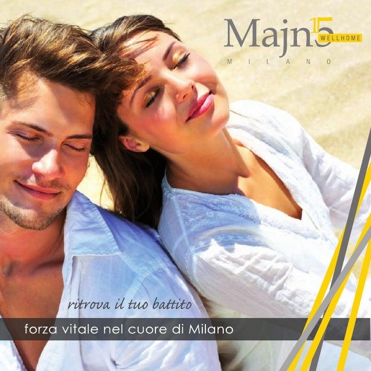 Majno 15 Wellhome Milano