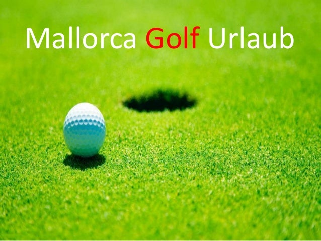Mallorca Golf Urlaub