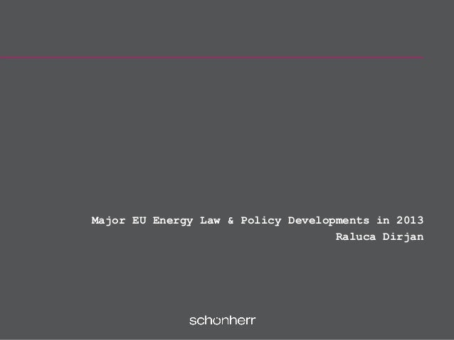 Major eu energy law and policy developments in 2013