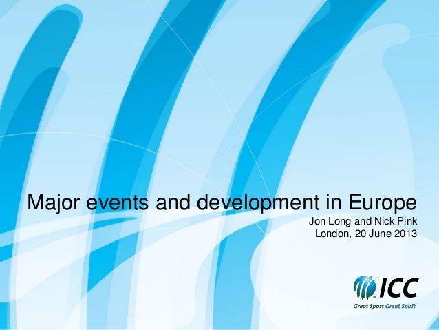 Major events and development in europe   nick pink and jon long