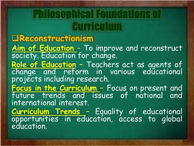 philosophical foundations of curriculum development Conceptualizing the place of technology in curriculum formation: a view of the four pillars of curriculum foundations philosophical.