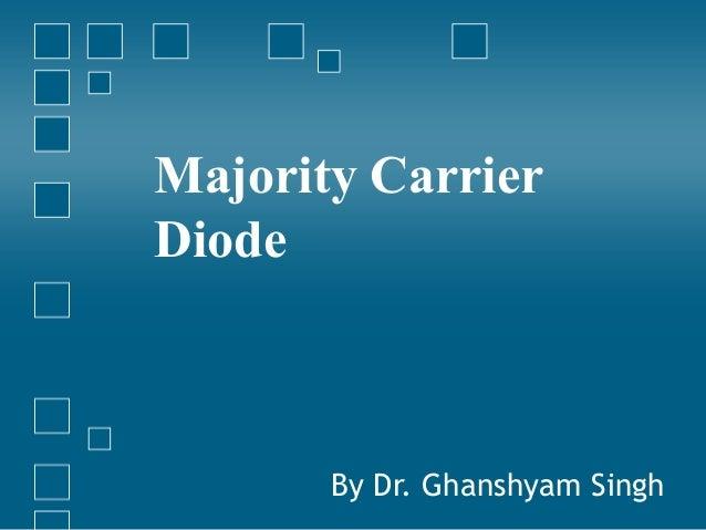 Majority carrier diode