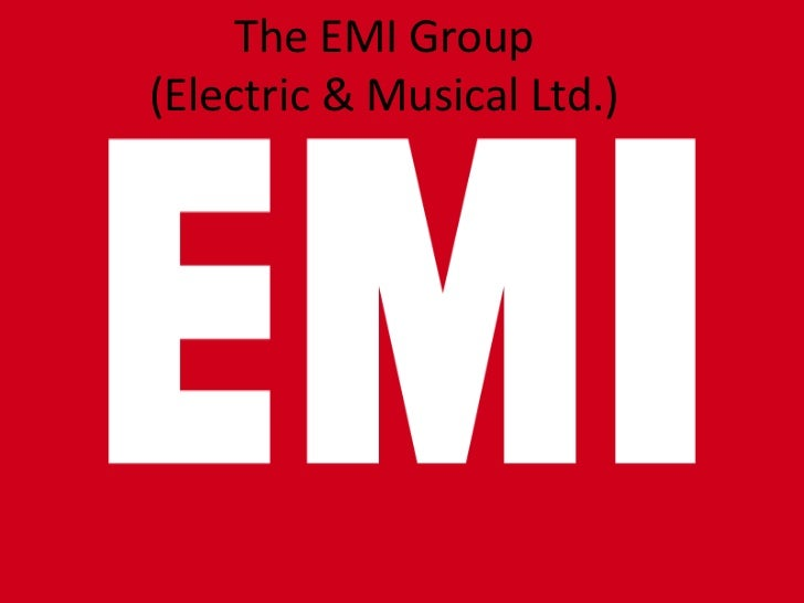 The EMI Group(Electric & Musical Ltd.) <br />