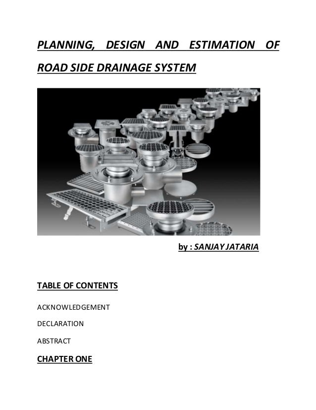 Planning design and estimation of road side drainage system for House drainage system ppt