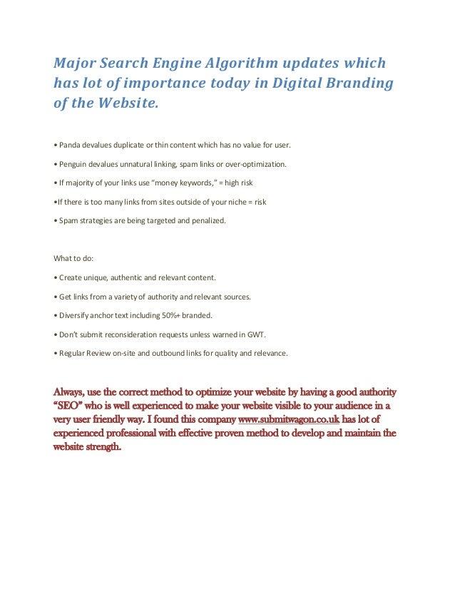 Major Search Engine Algorithm updates whichhas lot of importance today in Digital Brandingof the Website.• Panda devalues ...
