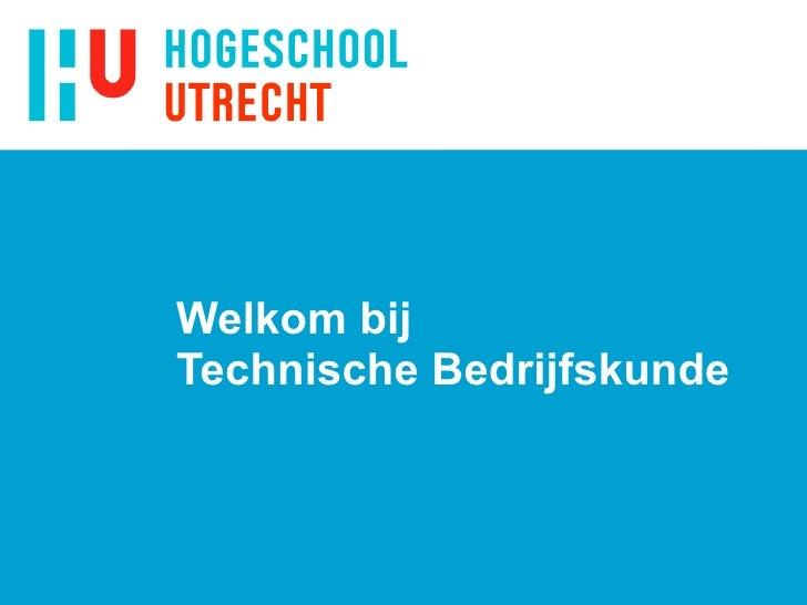 Welkom bij  Technische Bedrijfskunde
