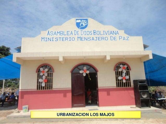 Asamblea de Dios Boliviana Ministerio Mensajero de paz  INAUGURACION TEMPLO EN URBANIZACION DE MAJOS YAPACANI  URBANIZACIO...