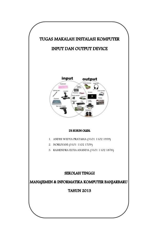 Makalah input dan output device