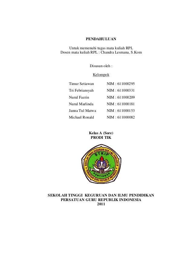 PENDAHULUAN Untuk memenuhi tugas mata kuliah RPL Dosen mata kuliah RPL : Chandra Lesmana, S.Kom Disusun oleh : Kelompok Ti...