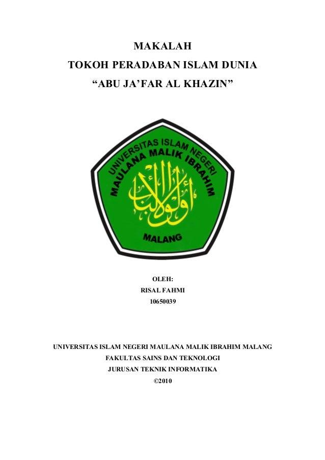 """MAKALAHTOKOH PERADABAN ISLAM DUNIA""""ABU JA'FAR AL KHAZIN""""OLEH:RISAL FAHMI10650039UNIVERSITAS ISLAM NEGERI MAULANA MALIK IBR..."""