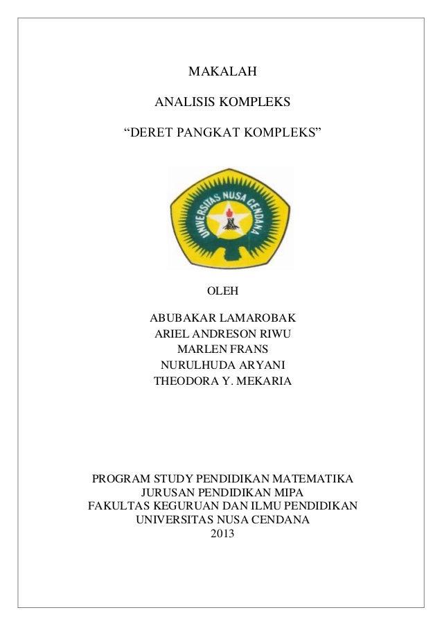 "MAKALAHANALISIS KOMPLEKS""DERET PANGKAT KOMPLEKS""OLEHABUBAKAR LAMAROBAKARIEL ANDRESON RIWUMARLEN FRANSNURULHUDA ARYANITHEOD..."