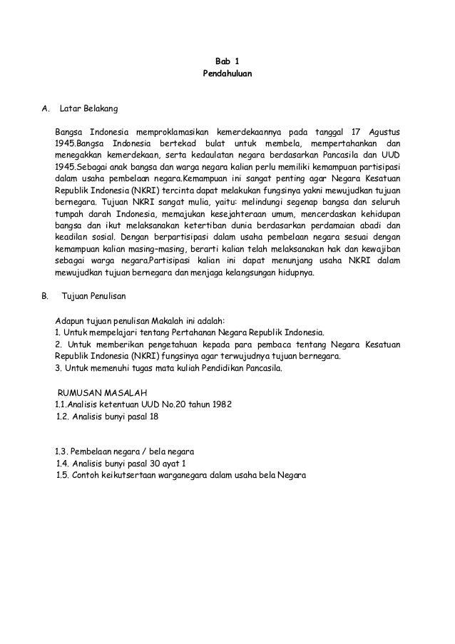 Bab 1 Pendahuluan  A.  Latar Belakang Bangsa Indonesia memproklamasikan kemerdekaannya pada tanggal 17 Agustus 1945.Bangsa...
