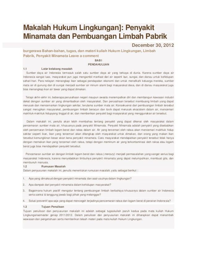 Makalah Hukum Lingkungan]: Penyakit Minamata dan Pembuangan Limbah Pabrik December 30, 2012 burgerawa Bahan-bahan, tugas, ...